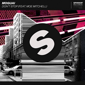 MOGUAI FEAT. MOE MITCHELL - DON'T STOP